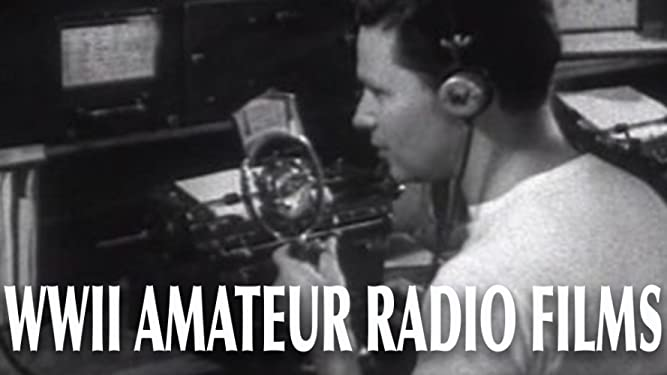 [WWII Amateur Radio Films]